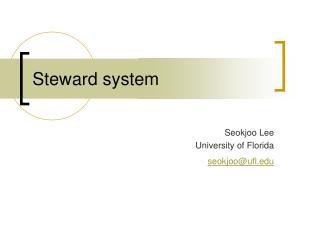 Steward system