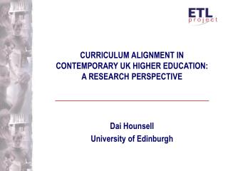 CURRICULUM ALIGNMENT IN  CONTEMPORARY UK HIGHER EDUCATION:  A RESEARCH PERSPECTIVE