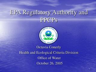 EPA Regulatory Authority and PPCPs
