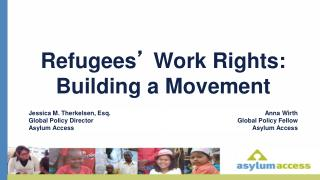 Refugees '  Work Rights:  Building a Movement