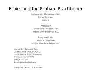 Ethics and the Probate Practitioner