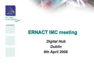 ERNACT IMC meeting