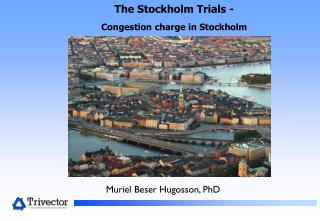 The Stockholm Trials -  Congestion charge in Stockholm
