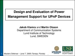 Design and Evaluation of Power Management Support for UPnP Devices