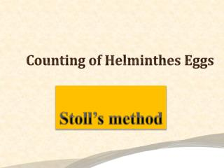 Counting of Helminthes Eggs