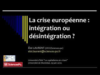 Éloi LAURENT  (OFCE/Sciences-po) eloi.laurent@sciences-po.fr