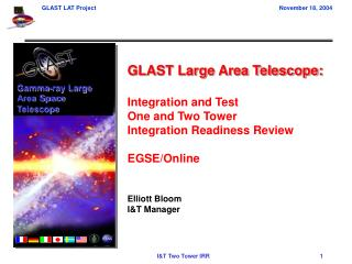 GLAST Large Area Telescope: Integration and Test One and Two Tower Integration Readiness Review
