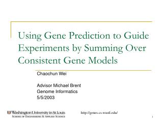 Using Gene Prediction to Guide Experiments by Summing Over Consistent Gene Models