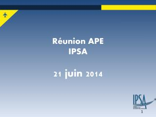 Réunion APE IPSA 21 juin 2014