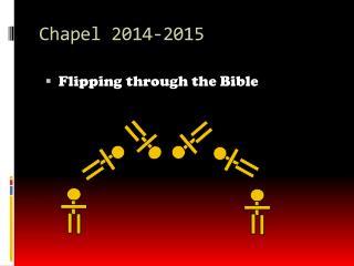 Chapel 2014-2015