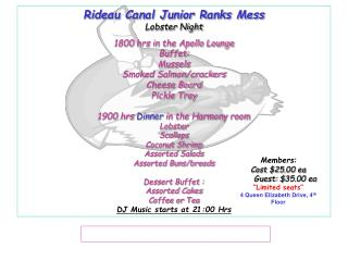 Rideau Canal Junior Ranks Mess Lobster Night 1800 hrs in the Apollo Lounge  Buffet: Mussels