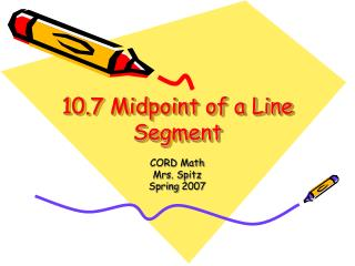 10.7 Midpoint of a Line Segment