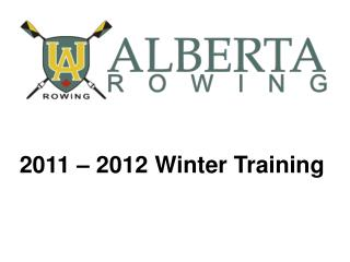 2011 � 2012 Winter Training