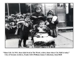 """Slum Life: In 1911, these kids lived in The Ward, a dirty slum where City Hall is today"""