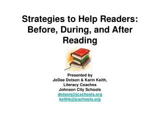 Strategies to Help Readers: Before, During, and After Reading