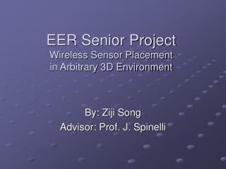 EER Senior Project Wireless Sensor Placement in Arbitrary 3D Environment
