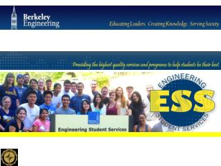 Engineering Student Services  230 Bechtel Engineering Center (510) 642-7594