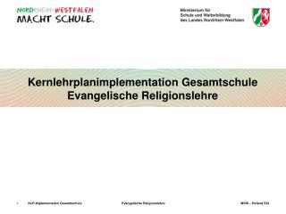 Kernlehrplanimplementation Gesamtschule Evangelische Religionslehre