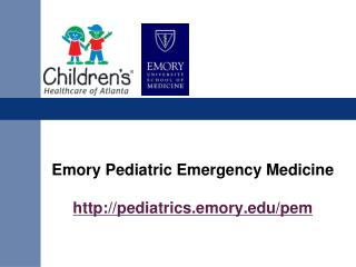 Emory Pediatric Emergency Medicine pediatrics.emory/pem
