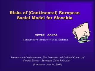 Risks of (Continental) European Social Model for Slovakia