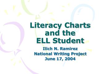 Literacy Charts and the  ELL Student
