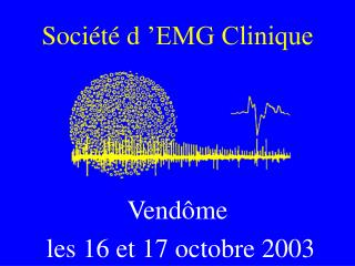 Soci�t� d��EMG Clinique