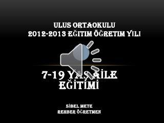 ULUS ORTAOKULU  2012-2013 eğitim öğretim yılı