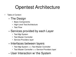 Opentest Architecture