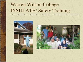 Warren Wilson College INSULATE! Safety Training