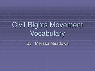Civil Rights Movement Vocabulary