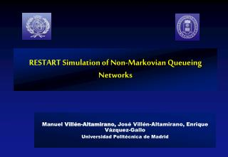 RESTART  Simulation  of Non-Markovian Queueing Networks