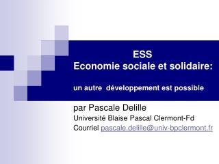 ESS  Economie sociale et solidaire:  un autre  développement est possible