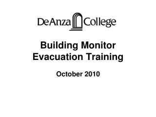 Building Monitor Evacuation Training