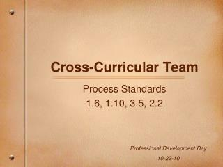 Cross-Curricular Team