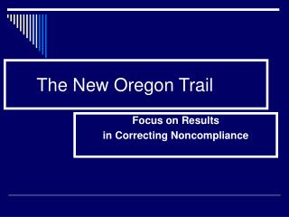 The New Oregon Trail