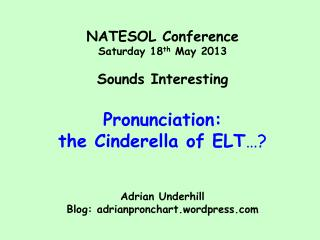 Integrated pronunciation teaching What could integrated pron look like?