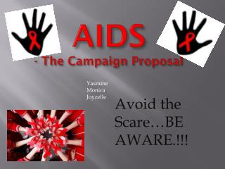 AIDS - The Campaign Proposal