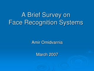 A Brief Survey on Face Recognition Systems