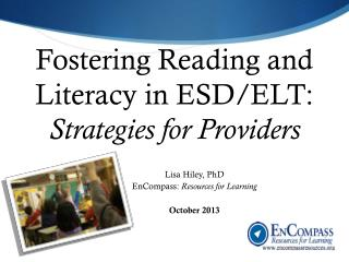 Fostering Reading and Literacy in ESD/ELT:  Strategies for Providers