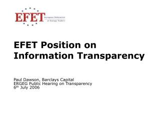 EFET Position on Information Transparency