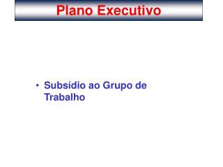 Plano Executivo