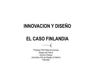 INNOVACION Y DISEÑO EL CASO FINLANDIA