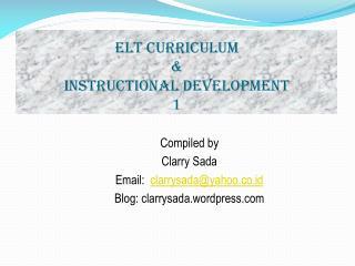 ELT CURRICULUM  &  INSTRUCTIONAL DEVELOPMENT  1