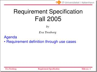 Requirement Specification Fall 2005