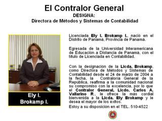 El Contralor General DESIGNA:   Directora de Métodos y Sistemas de Contabilidad