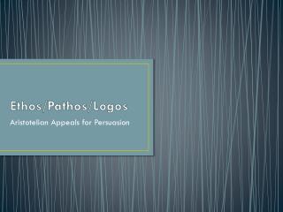 Ethos/Pathos/Logos