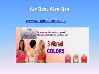 Air Bra, Aire Bra