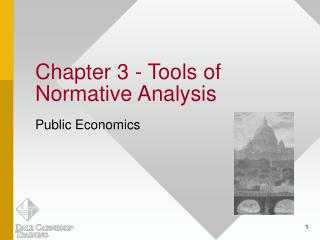 Chapter 3 - Tools of Normative Analysis