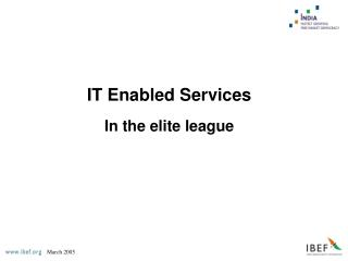 IT Enabled Services In the elite league