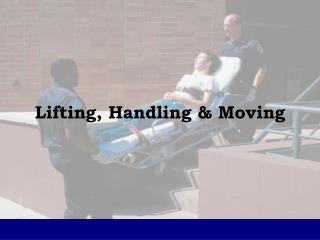 Lifting, Handling & Moving